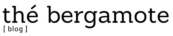 thé bergamote | lectures, recettes et voyages
